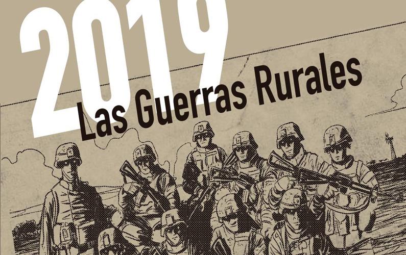 La saga de una búsqueda identitaria: 2019. Las Guerras Rurales