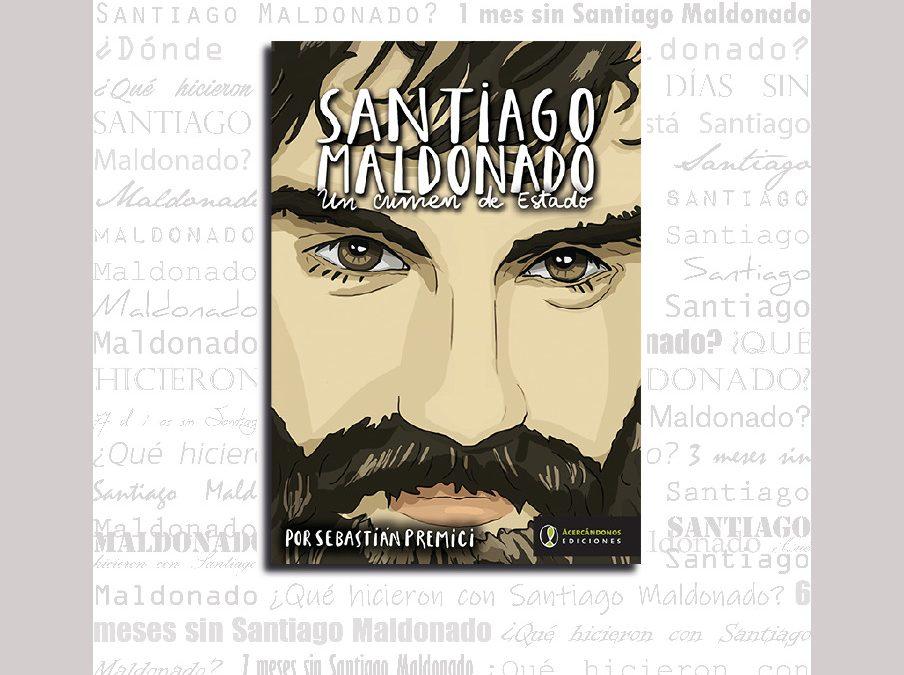 Santiago Maldonado, un crimen de Estado