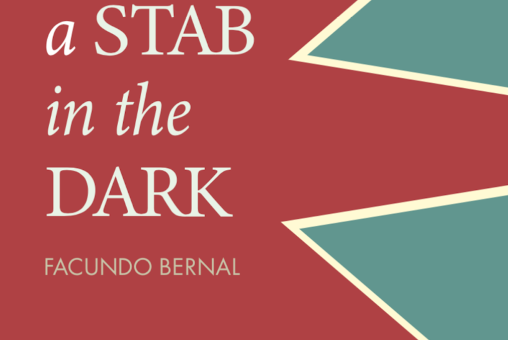 A STAB IN THE DARK – PALOS DE CIEGOS